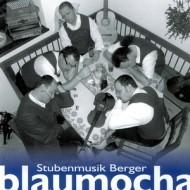 CD02 – blaumocha – Stubenmusik Berger