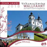 CD31 – Zehn Jahre Volksmusikanten Wallfahrt auf den Sonntagberg