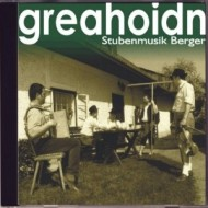 CD01 – greahoidn – Stubenmusik Berger
