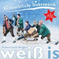 CD32 – weiß is – Stubenmusik Berger